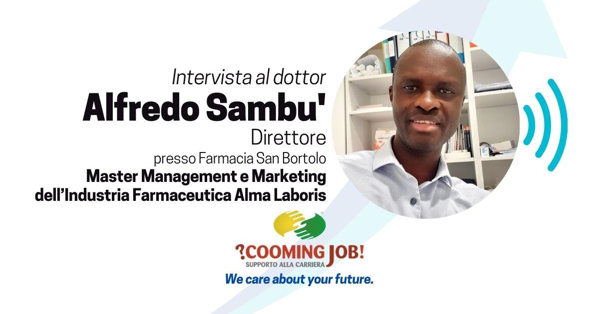 Master Management e Marketing dell'Industria Farmaceutica, l'opinione del dottor Alfredo Sambu'