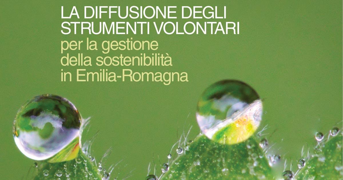 Certificazioni Ambientali, l'Emilia Romagna leader europeo e mondiale nei settori chiave dell'economia
