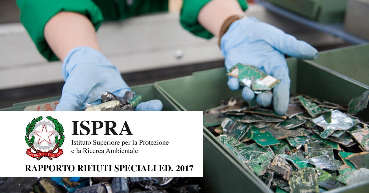 Rapporto Rifiuti Speciali, Edizione 2017