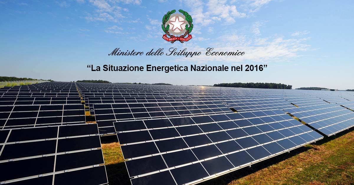 La situazione energetica nazionale nel 2016: la Relazione del MISE