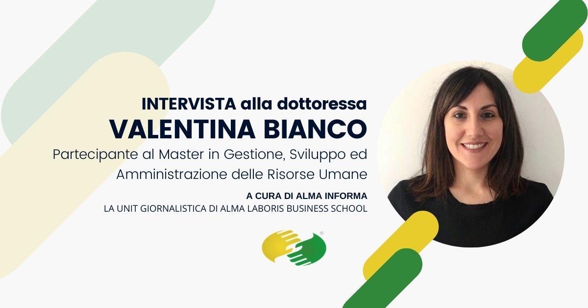 """La dottoressa Valentina Bianco, Master Risorse Umane: """"Una bella esperienza dopo giurisprudenza"""""""