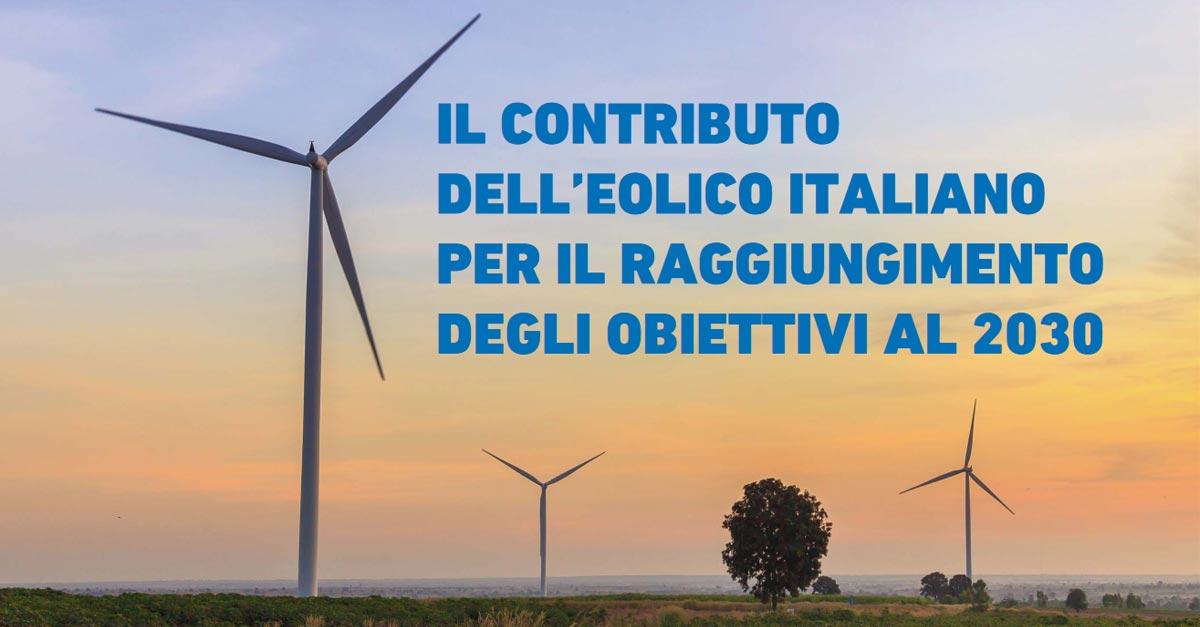 Il Contributo dell'Eolico Italiano per il Raggiungimento degli Obiettivi per il Clima e l'Energia al 2030