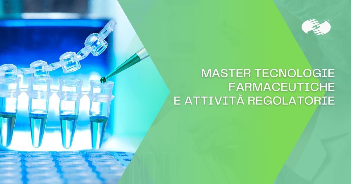 Master tecnologie farmaceutiche e attività regolatorie