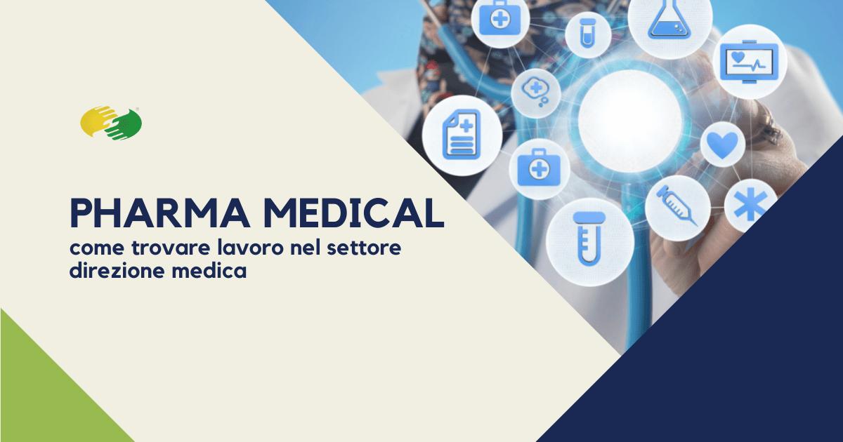 Pharma medical, come trovare lavoro