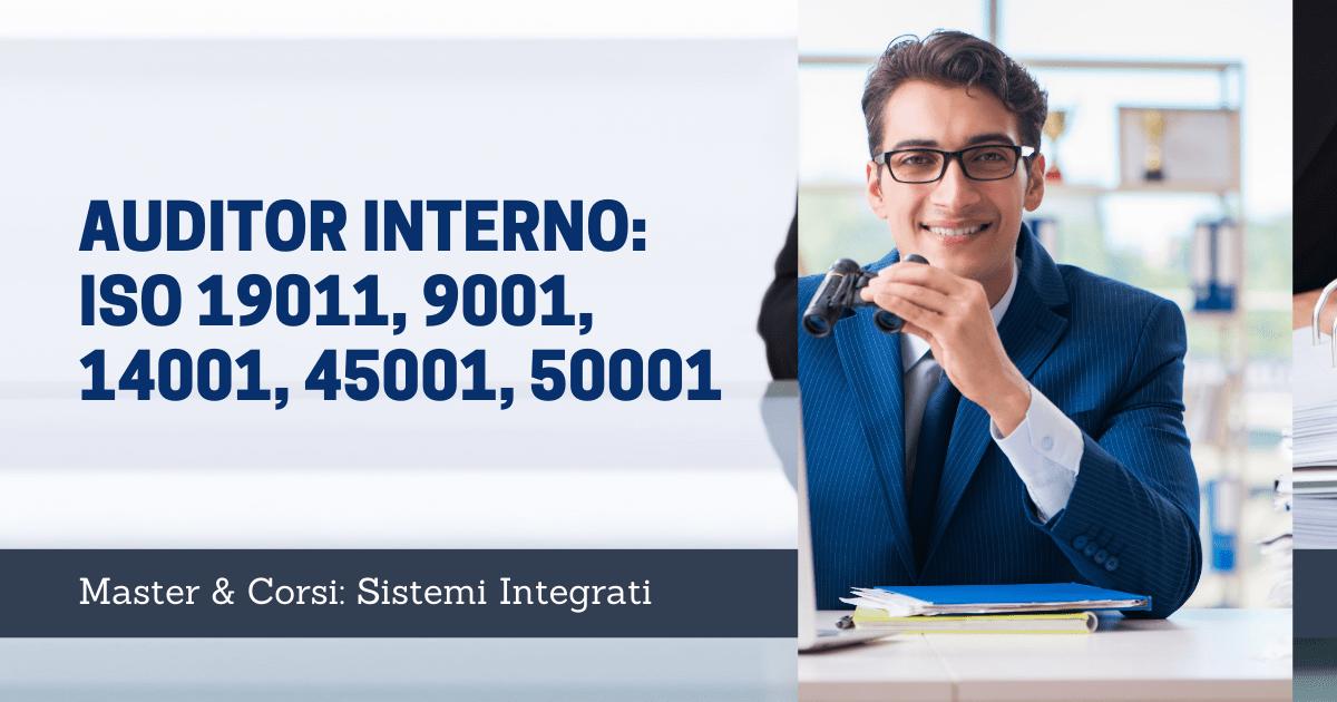 Corso auditor interno: ISO 19011, 9001, 14001, 45001, 50001