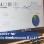 Digital Marketing: 10 Trend che domineranno il 2017